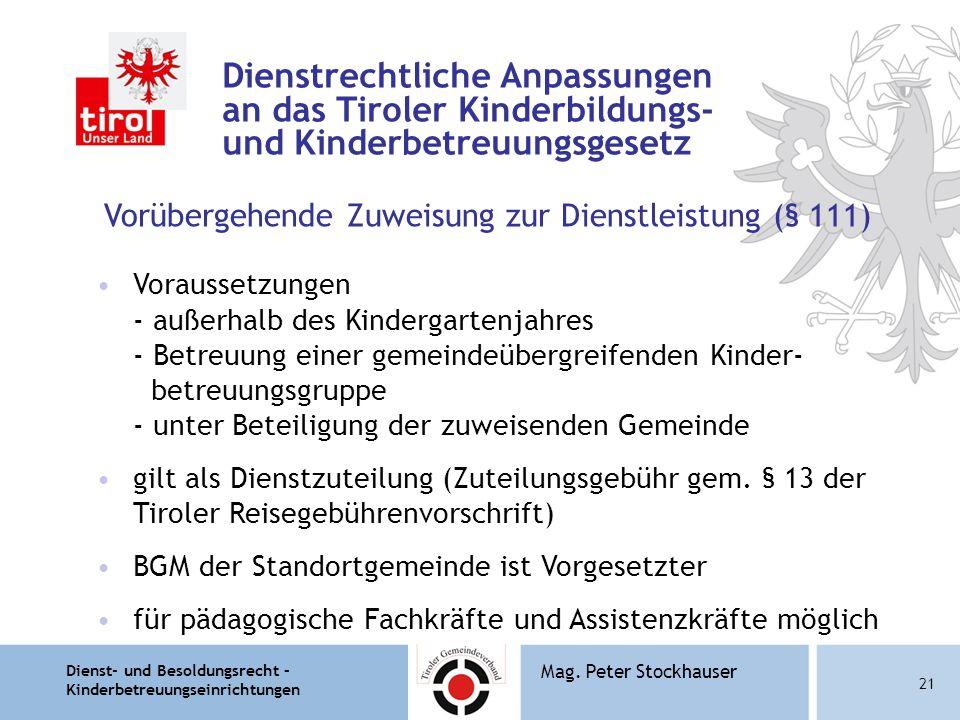 Dienstrechtliche Anpassungen an das Tiroler Kinderbildungs- und Kinderbetreuungsgesetz