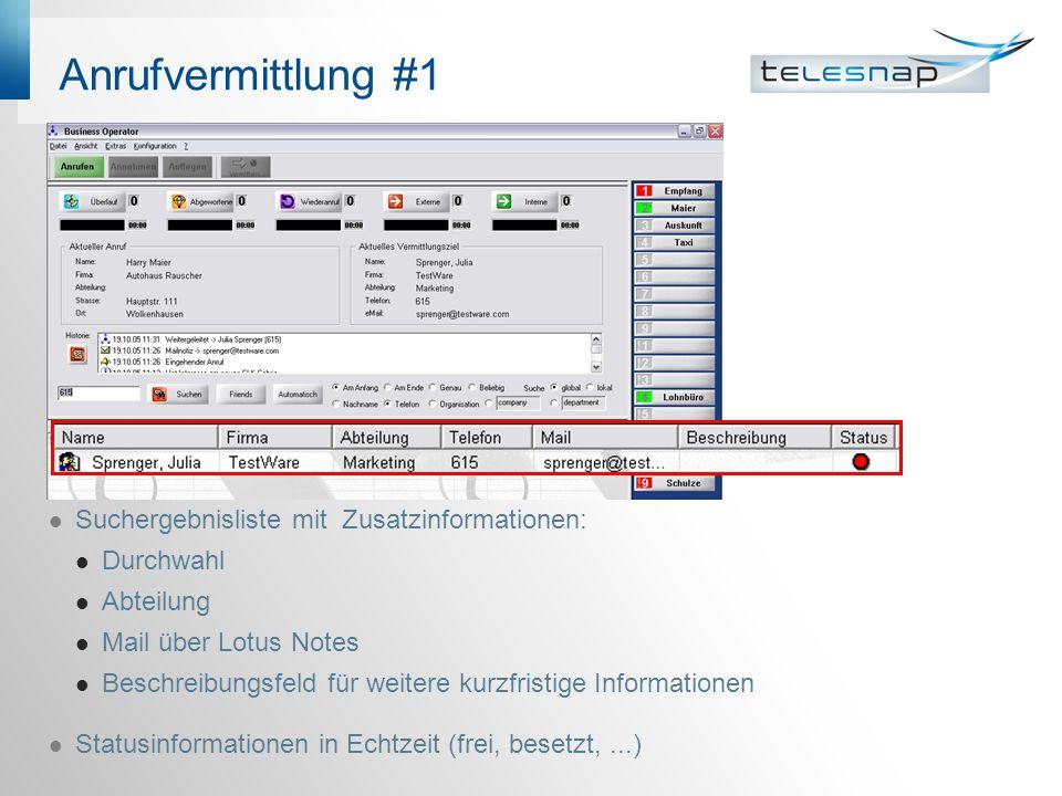 Anrufvermittlung #1 Suchergebnisliste mit Zusatzinformationen: