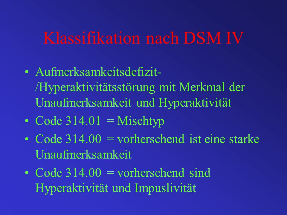 Klassifikation nach DSM IV