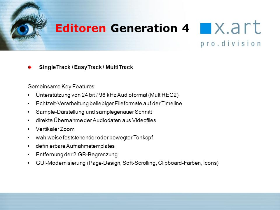 Editoren Generation 4 SingleTrack / EasyTrack / MultiTrack
