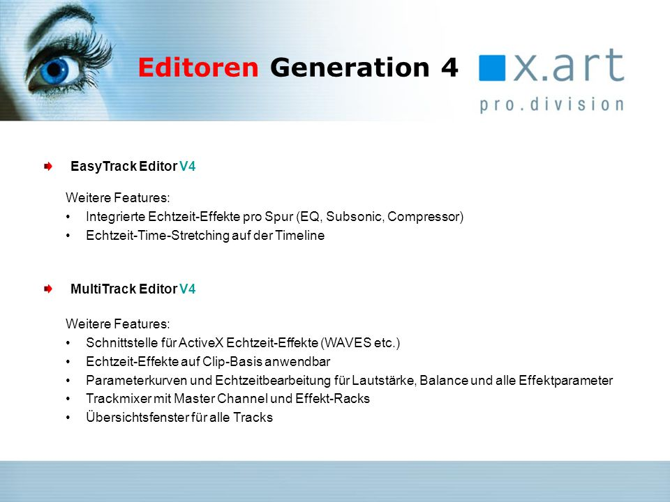 Editoren Generation 4 EasyTrack Editor V4 Weitere Features: