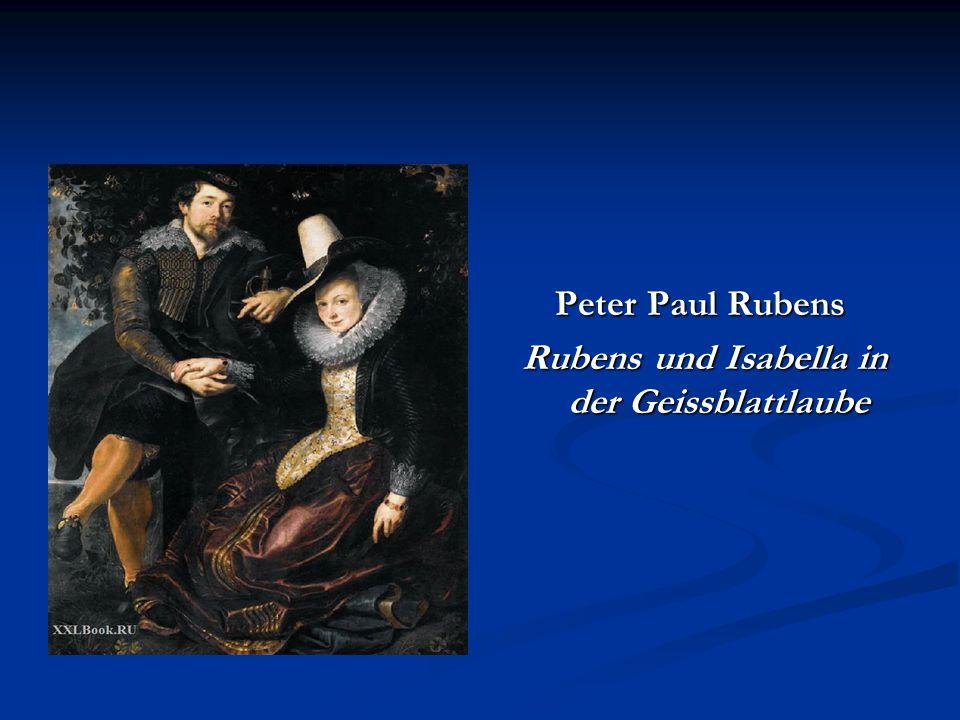 Rubens und Isabella in der Geissblattlaube