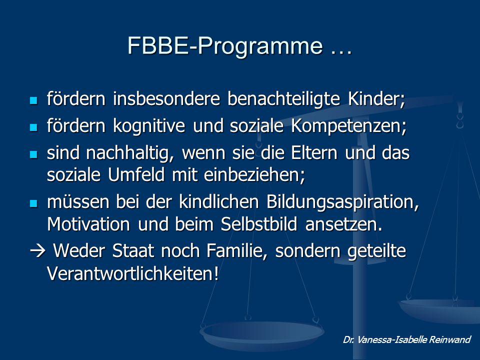FBBE-Programme … fördern insbesondere benachteiligte Kinder;