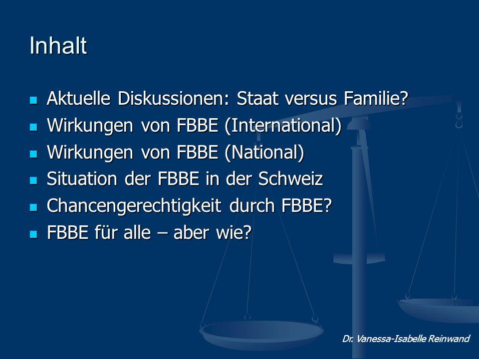 Inhalt Aktuelle Diskussionen: Staat versus Familie