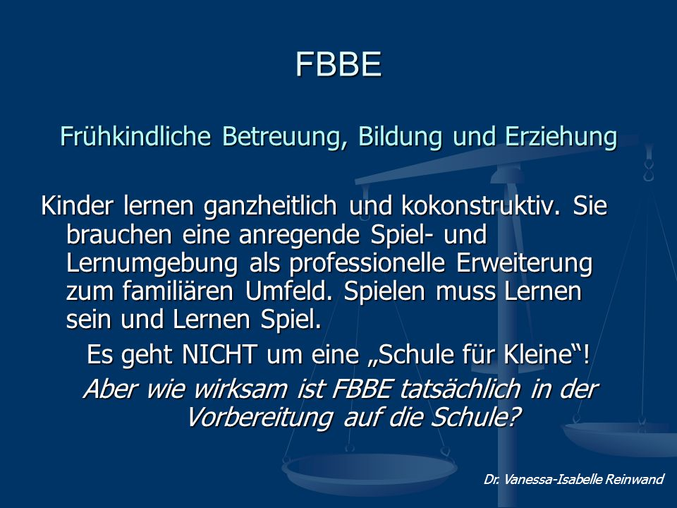 FBBE Frühkindliche Betreuung, Bildung und Erziehung