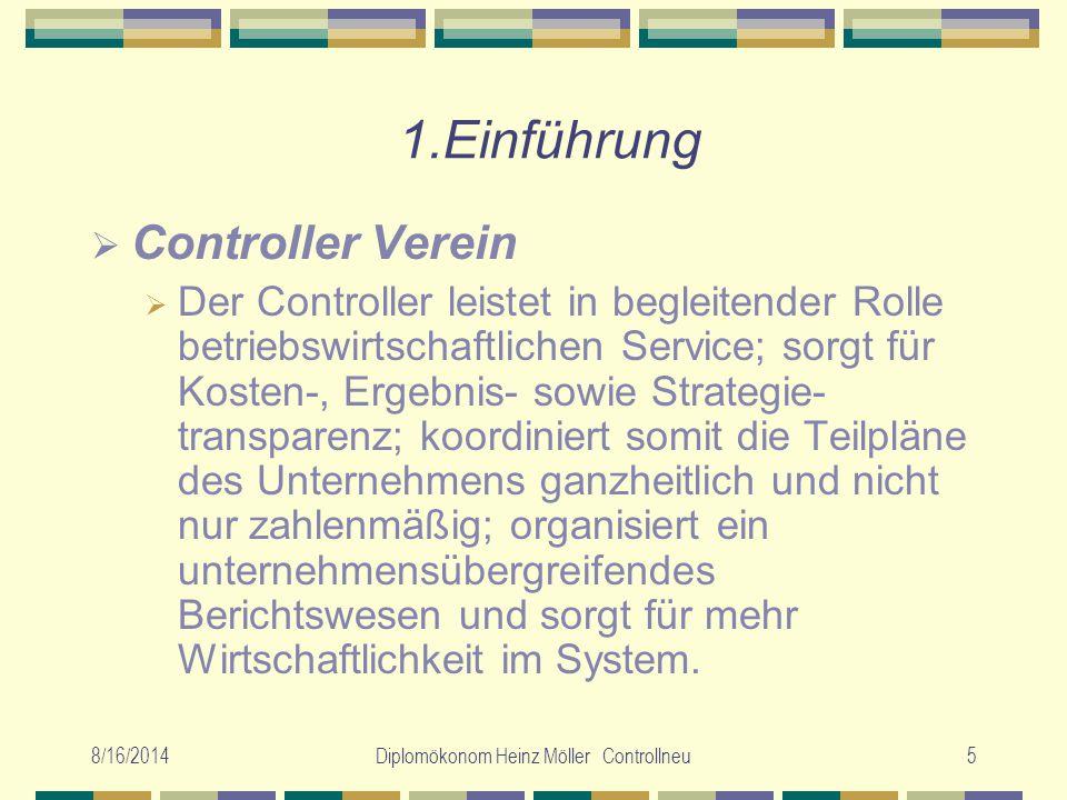 Diplomökonom Heinz Möller Controllneu