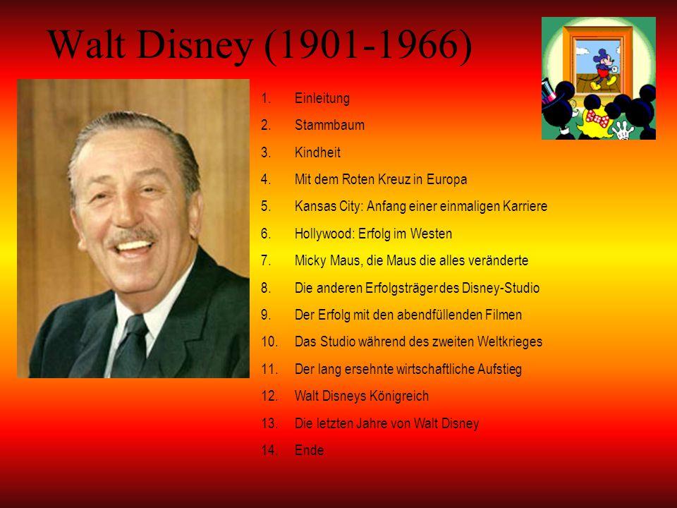 Walt Disney (1901-1966) Einleitung Stammbaum Kindheit