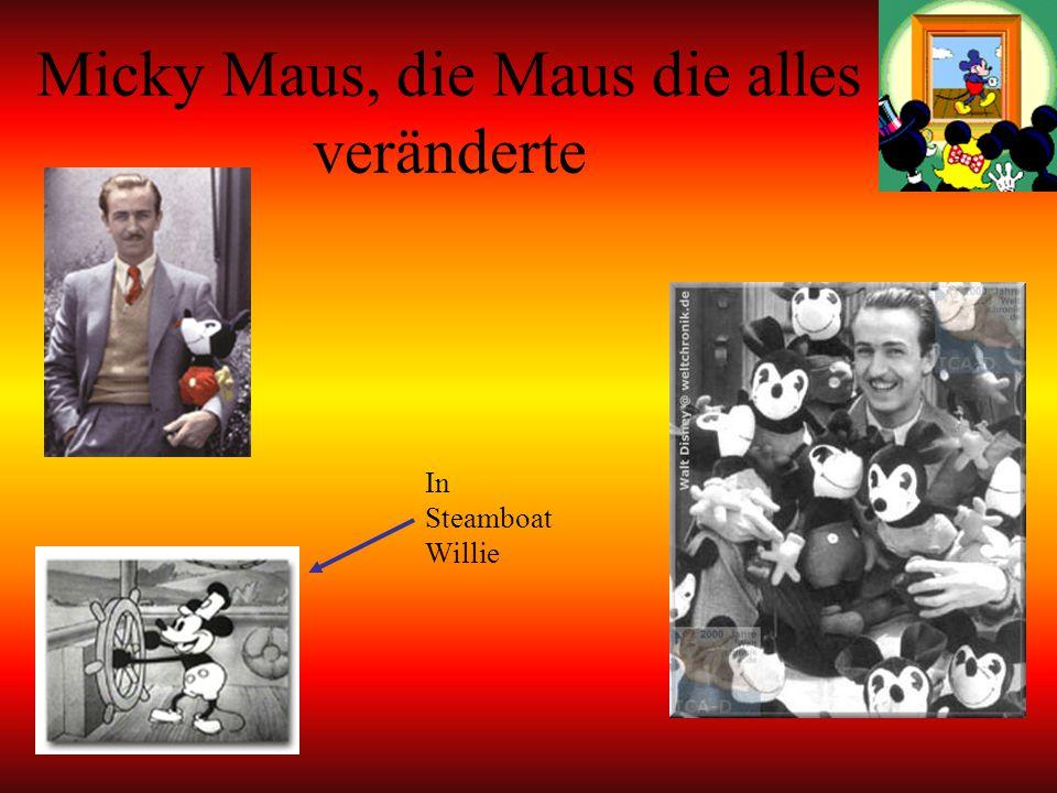 Micky Maus, die Maus die alles veränderte