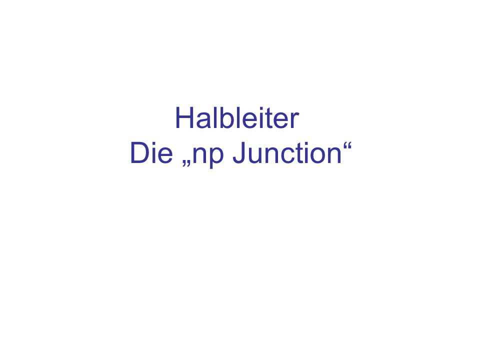 "Halbleiter Die ""np Junction"