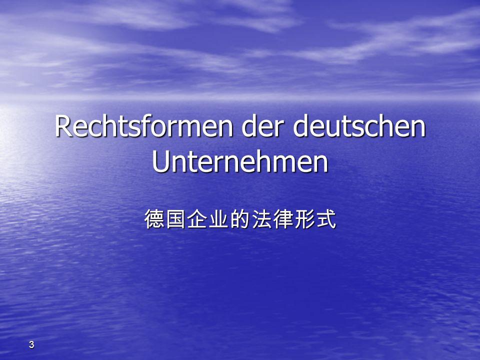 Rechtsformen der deutschen Unternehmen