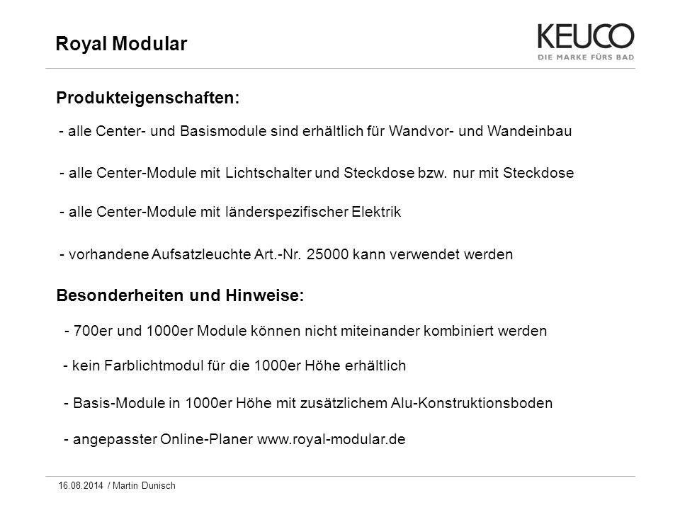 Royal Modular Produkteigenschaften: Besonderheiten und Hinweise:
