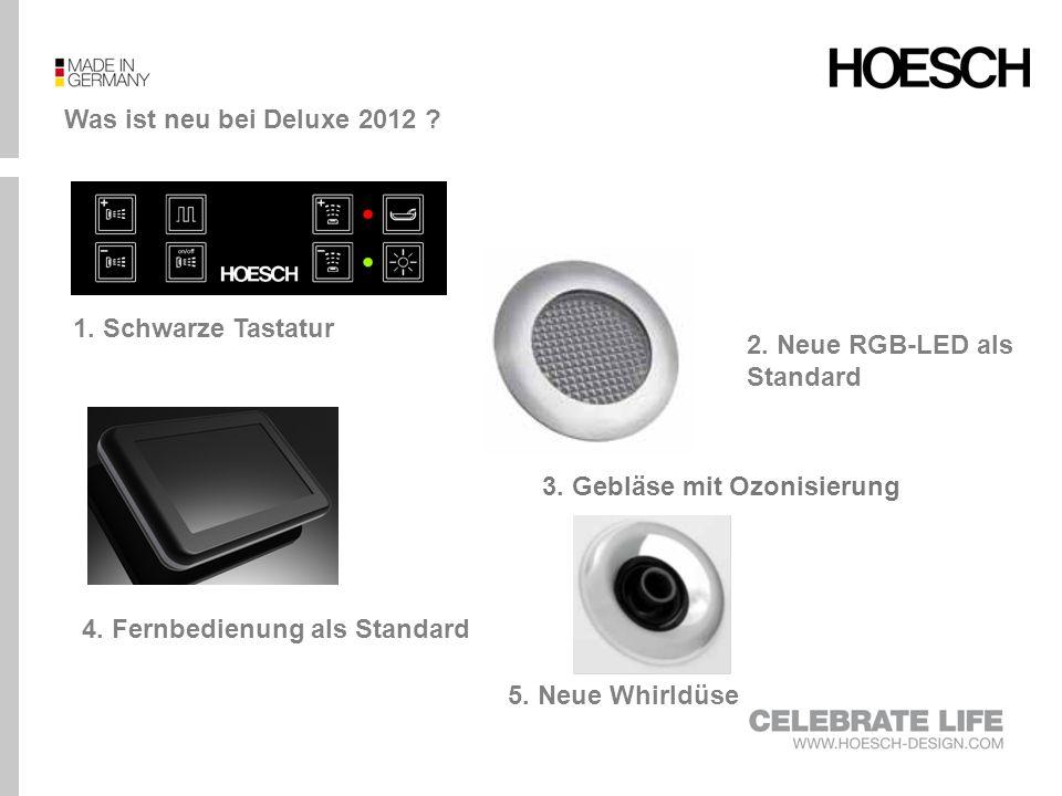 Was ist neu bei Deluxe 2012 1. Schwarze Tastatur. 2. Neue RGB-LED als Standard. 3. Gebläse mit Ozonisierung.