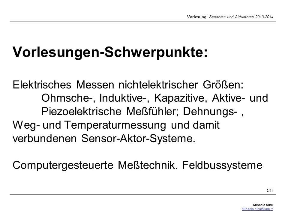 Vorlesungen-Schwerpunkte: Elektrisches Messen nichtelektrischer Größen: Ohmsche-, Induktive-, Kapazitive, Aktive- und Piezoelektrische Meßfühler; Dehnungs- , Weg- und Temperaturmessung und damit verbundenen Sensor-Aktor-Systeme.