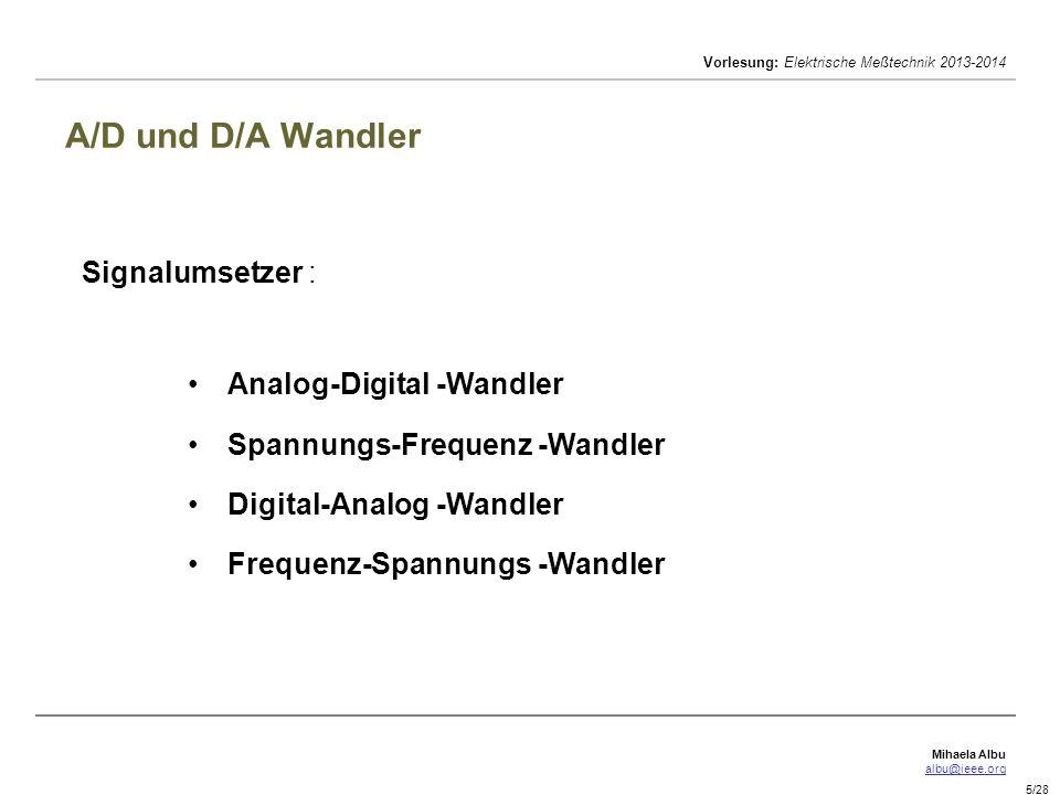 A/D und D/A Wandler Signalumsetzer : Analog-Digital -Wandler