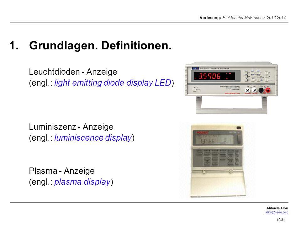 Grundlagen. Definitionen. Leuchtdioden - Anzeige (engl