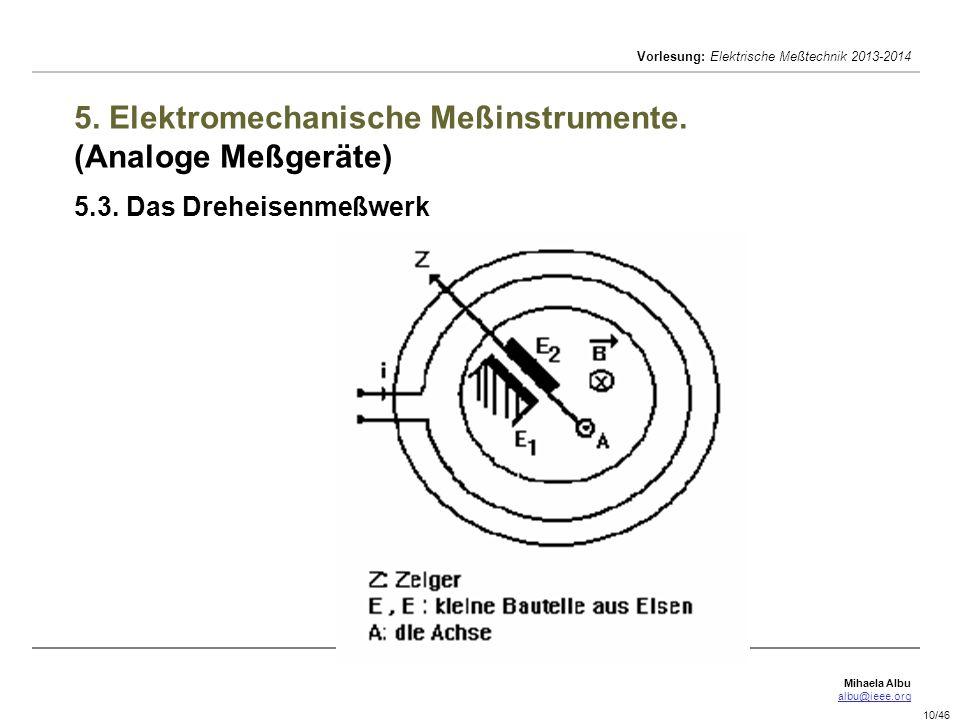 5. Elektromechanische Meßinstrumente. (Analoge Meßgeräte) 5. 3