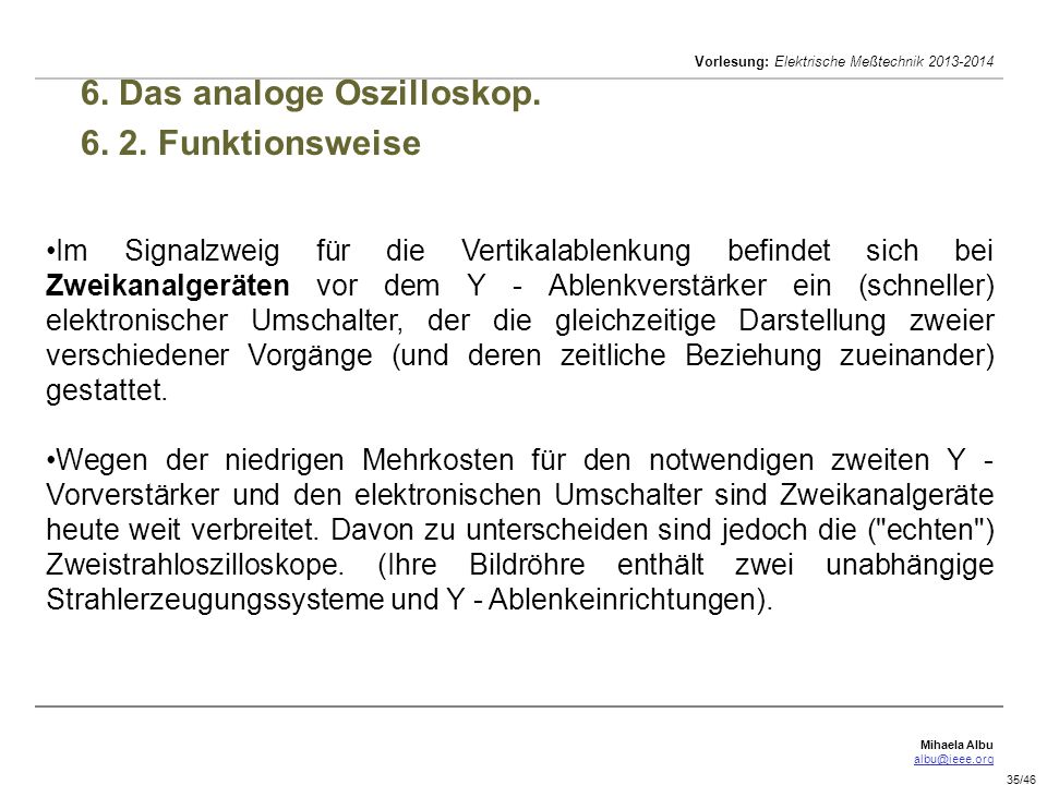6. Das analoge Oszilloskop. 6. 2. Funktionsweise