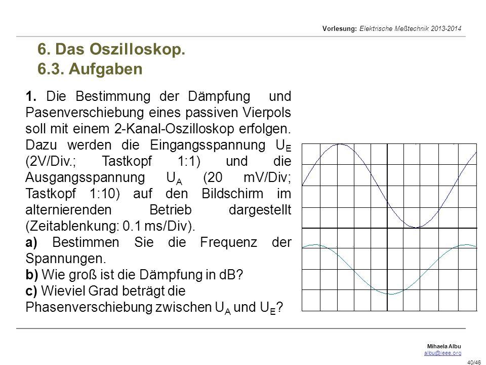 6. Das Oszilloskop. 6.3. Aufgaben