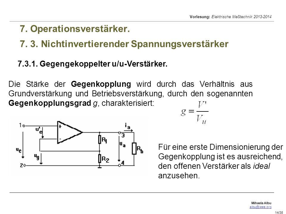 7. Operationsverstärker. 7. 3. Nichtinvertierender Spannungsverstärker