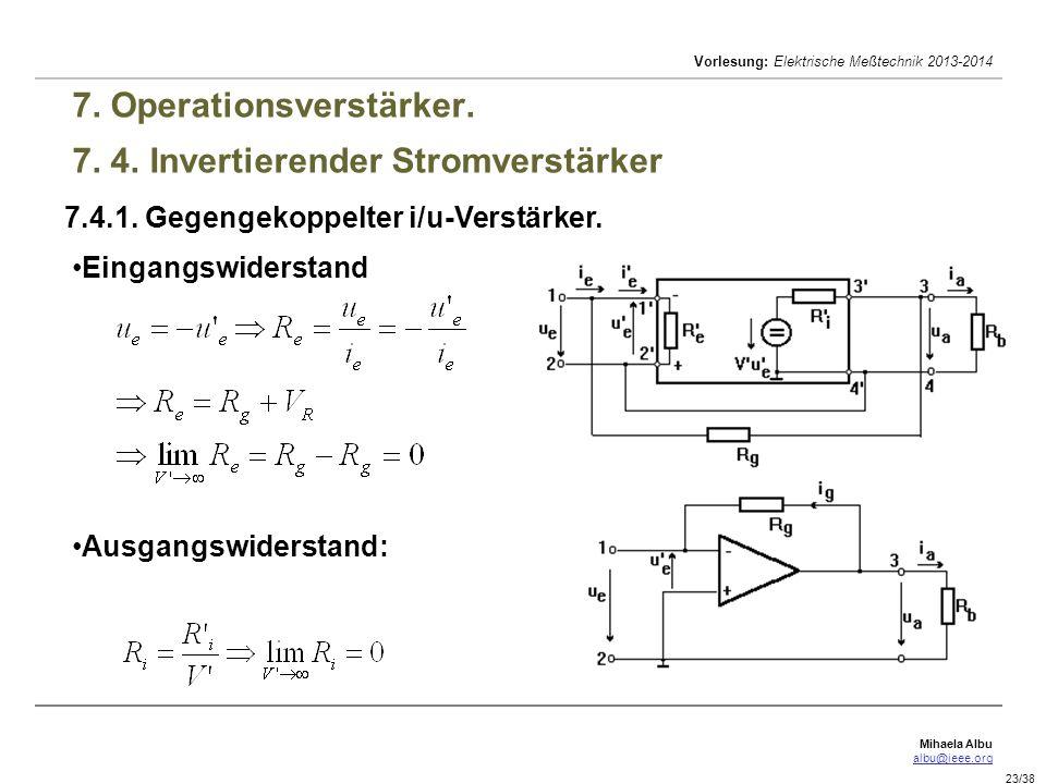 7. Operationsverstärker. 7. 4. Invertierender Stromverstärker