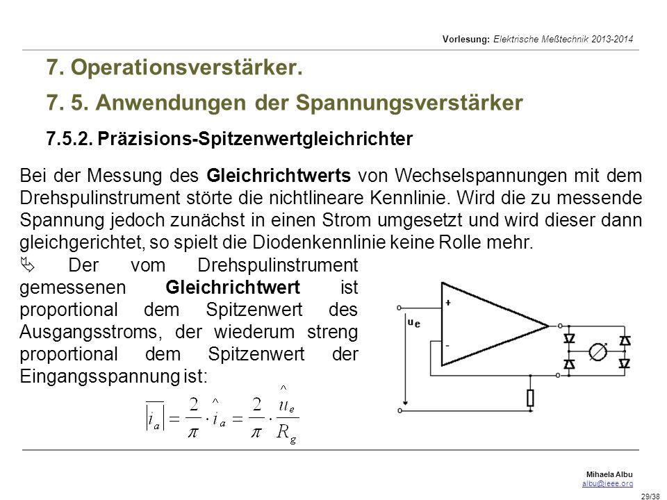 7. Operationsverstärker. 7. 5. Anwendungen der Spannungsverstärker