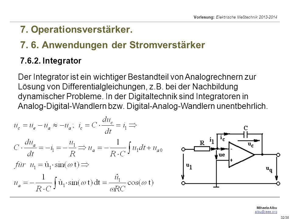 7. Operationsverstärker. 7. 6. Anwendungen der Stromverstärker