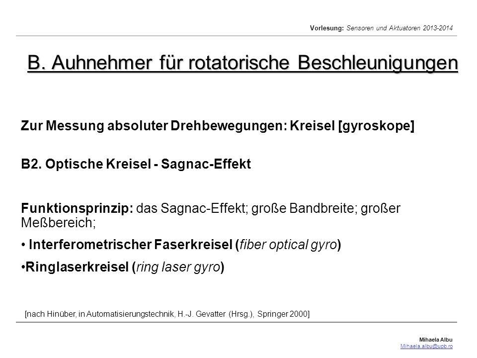 B. Auhnehmer für rotatorische Beschleunigungen