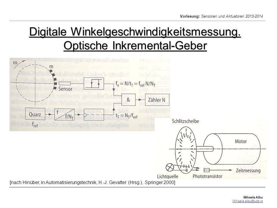 Digitale Winkelgeschwindigkeitsmessung. Optische Inkremental-Geber