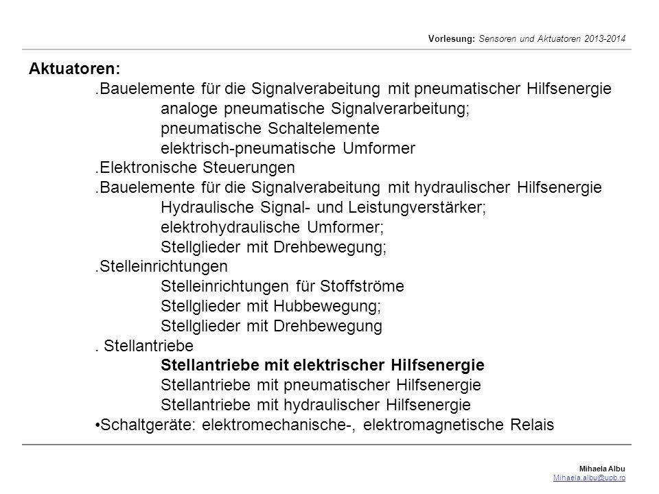 Aktuatoren: .Bauelemente für die Signalverabeitung mit pneumatischer Hilfsenergie. analoge pneumatische Signalverarbeitung;