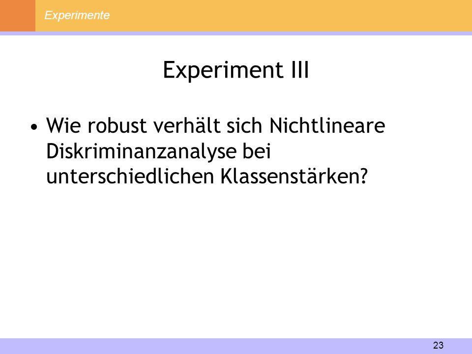 Experimente Experiment III.