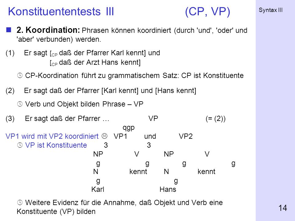 Konstituententests III (CP, VP)