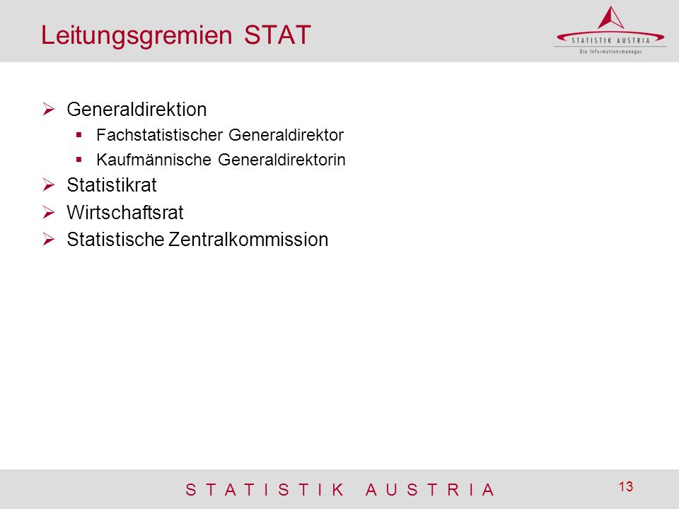 Leitungsgremien STAT Generaldirektion Statistikrat Wirtschaftsrat