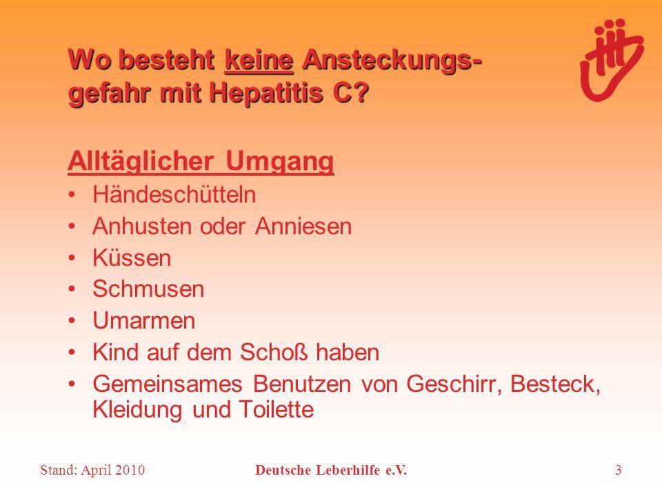 Wo besteht keine Ansteckungs- gefahr mit Hepatitis C