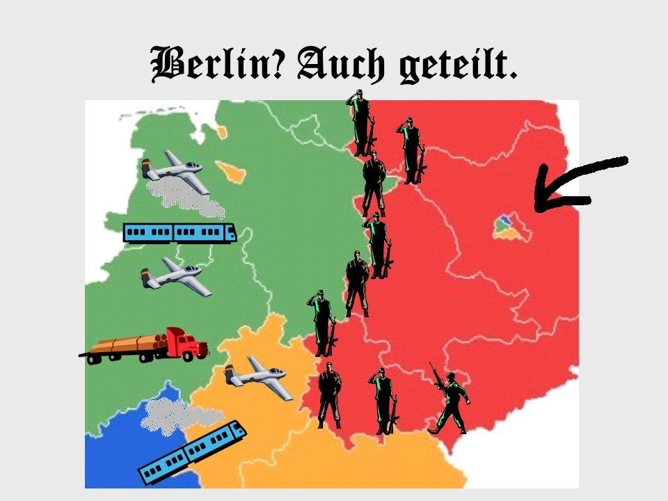 Berlin Auch geteilt.