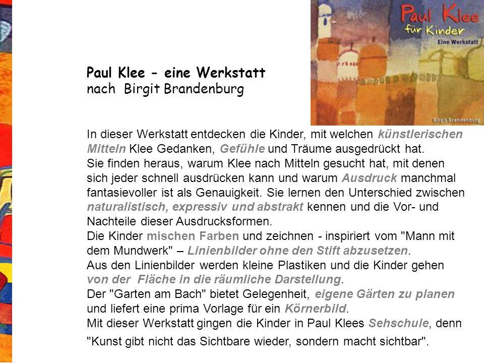 Paul Klee - eine Werkstatt nach Birgit Brandenburg