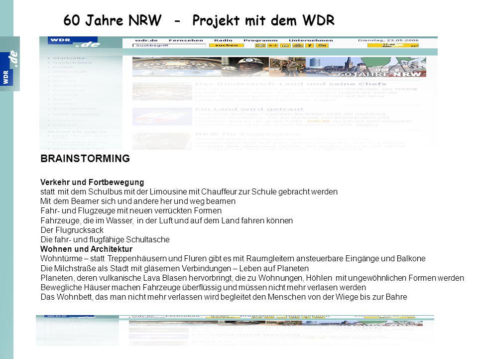 60 Jahre NRW - Projekt mit dem WDR