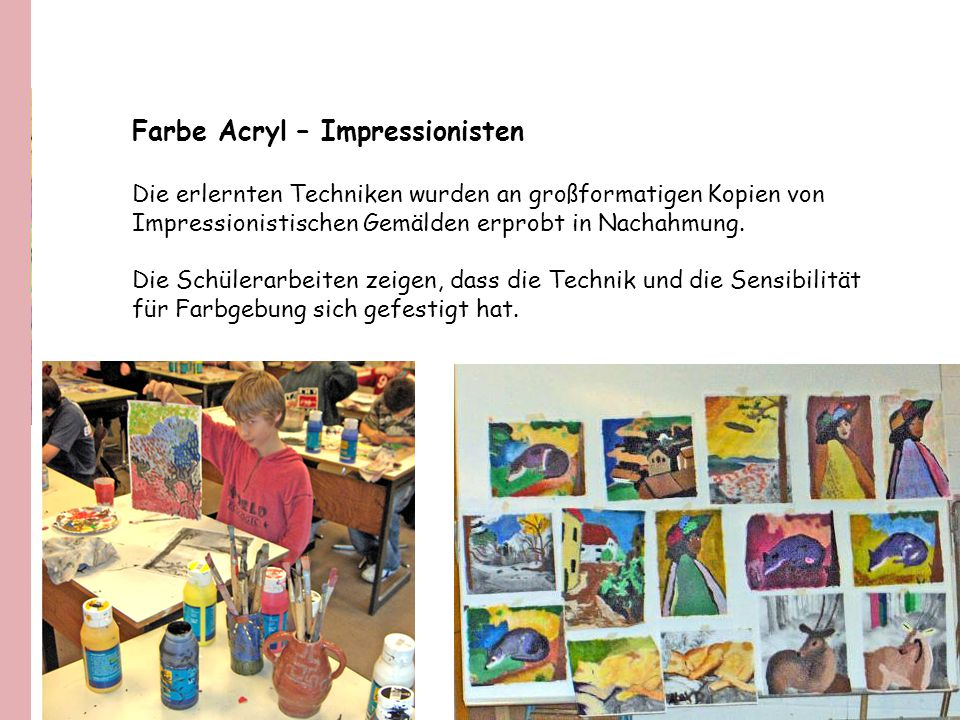 Farbe Acryl – Impressionisten