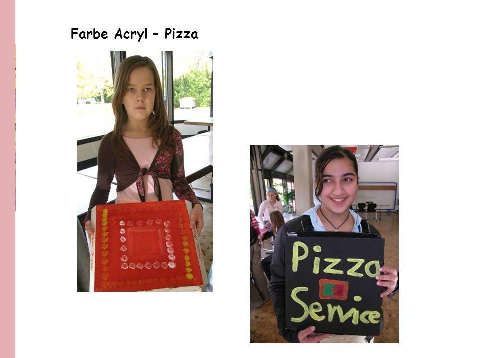 Farbe Acryl – Pizza