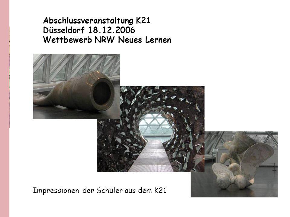 Abschlussveranstaltung K21 Düsseldorf 18.12.2006
