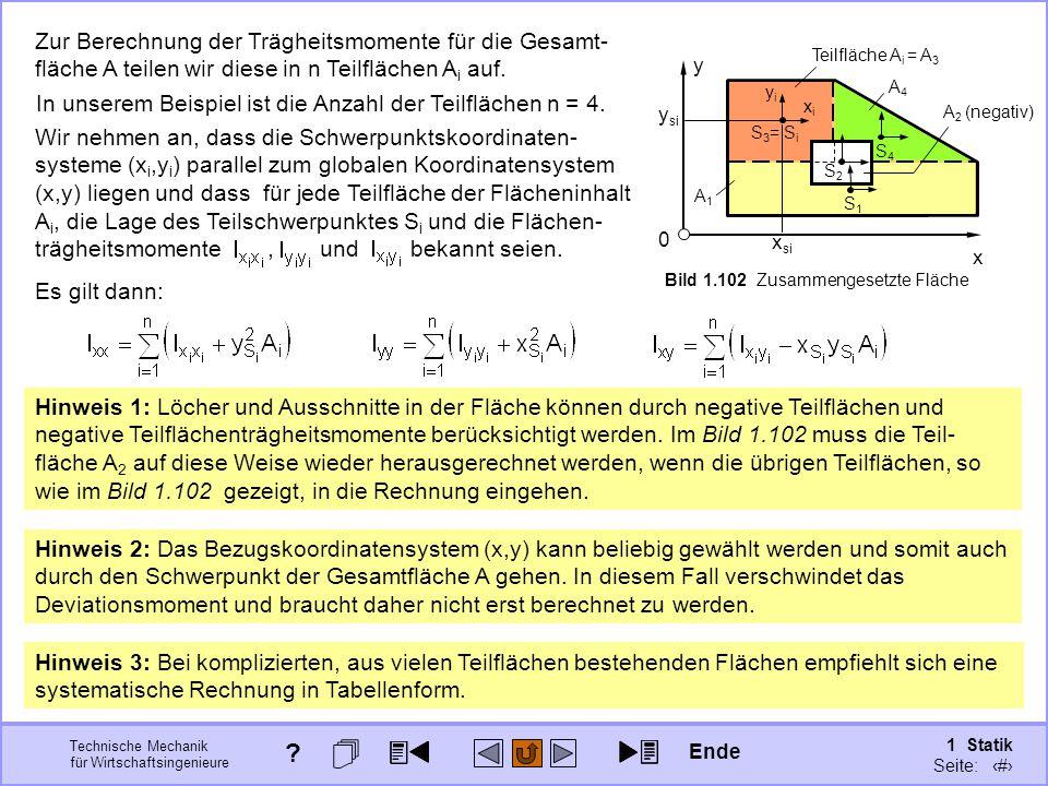 Zur Berechnung der Trägheitsmomente für die Gesamt-fläche A teilen wir diese in n Teilflächen Ai auf.