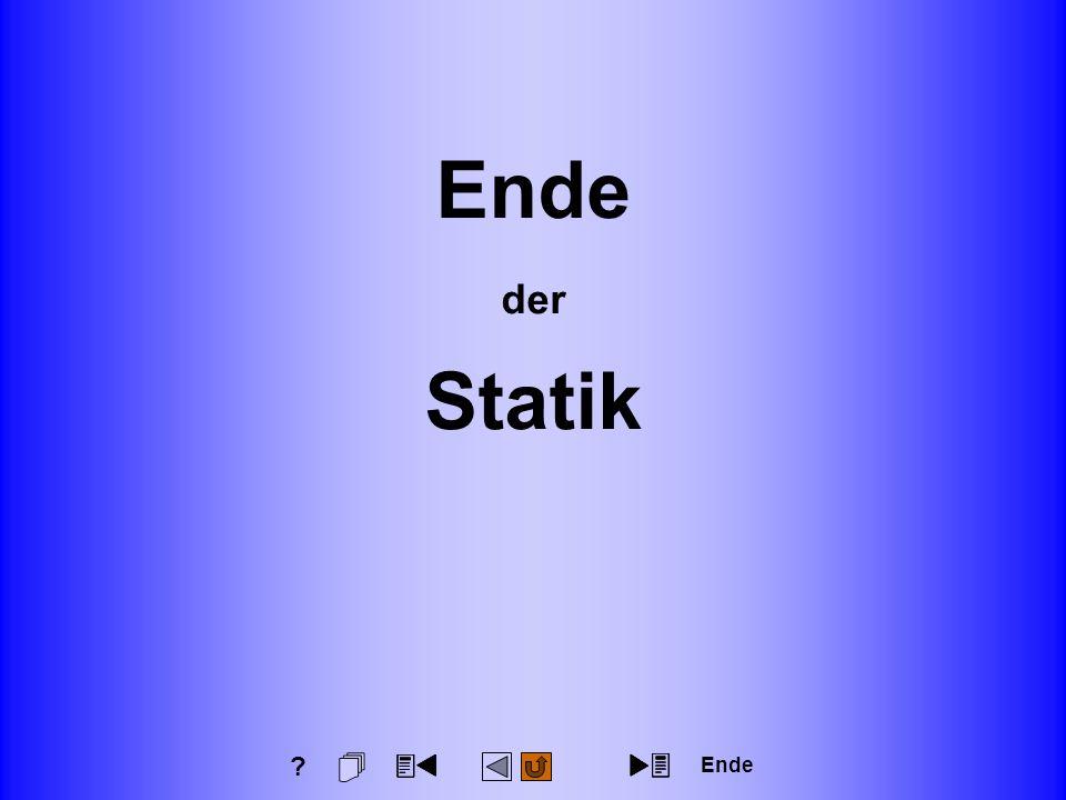 Ende der Statik Ende