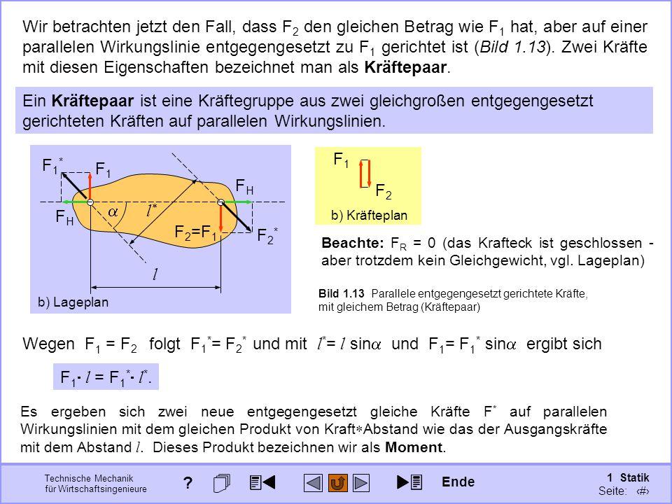 Bild 1.13 Parallele entgegengesetzt gerichtete Kräfte, mit gleichem Betrag (Kräftepaar)