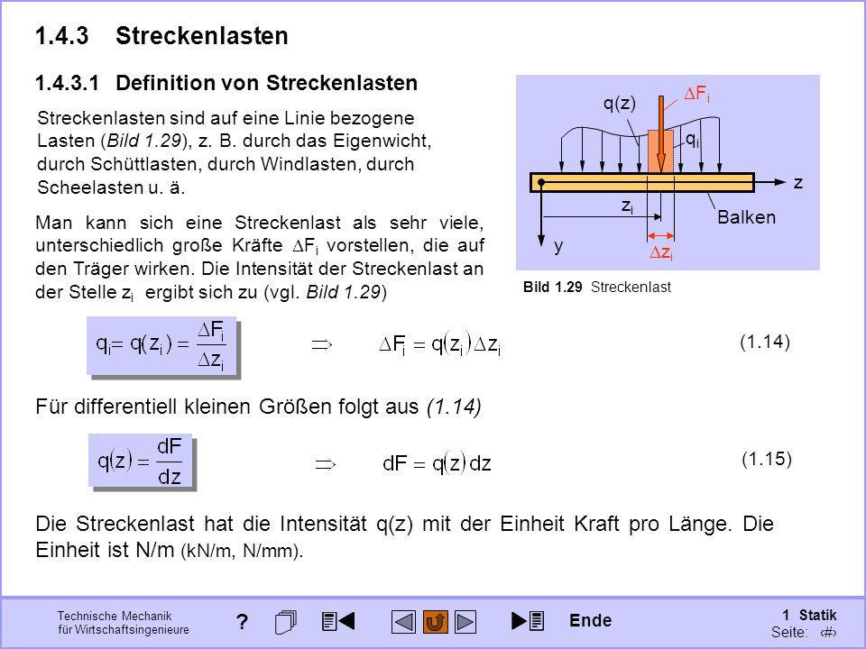 1.4.3 Streckenlasten 1.4.3.1 Definition von Streckenlasten
