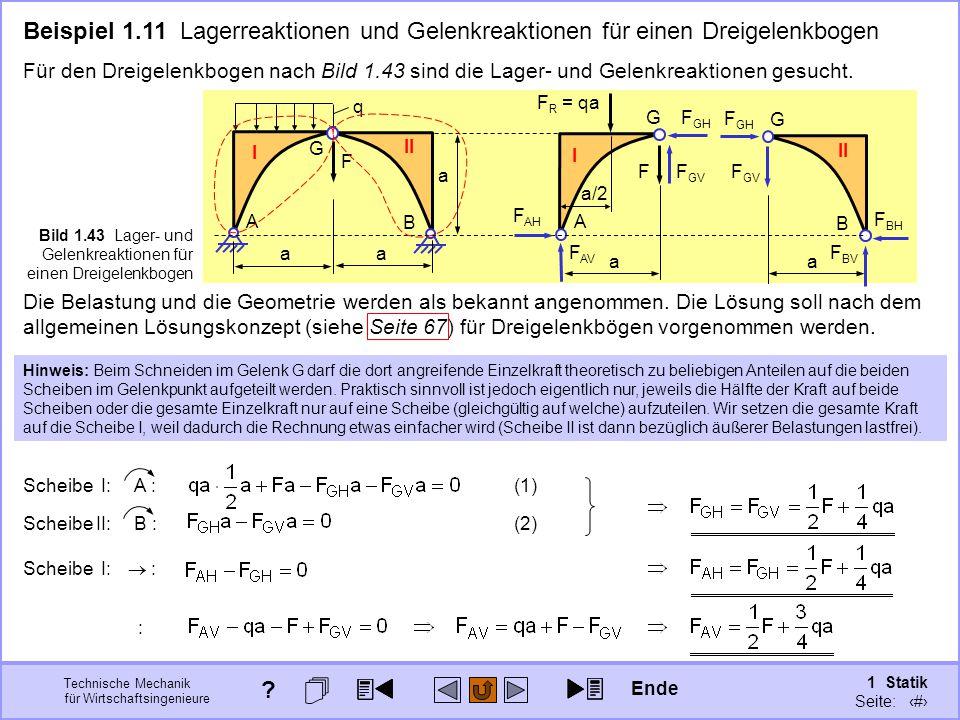 Beispiel 1.11 Lagerreaktionen und Gelenkreaktionen für einen Dreigelenkbogen