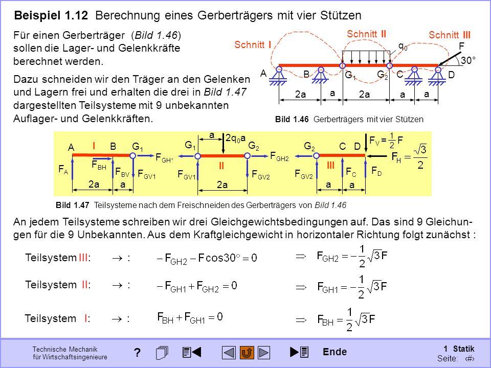 Beispiel 1.12 Berechnung eines Gerberträgers mit vier Stützen