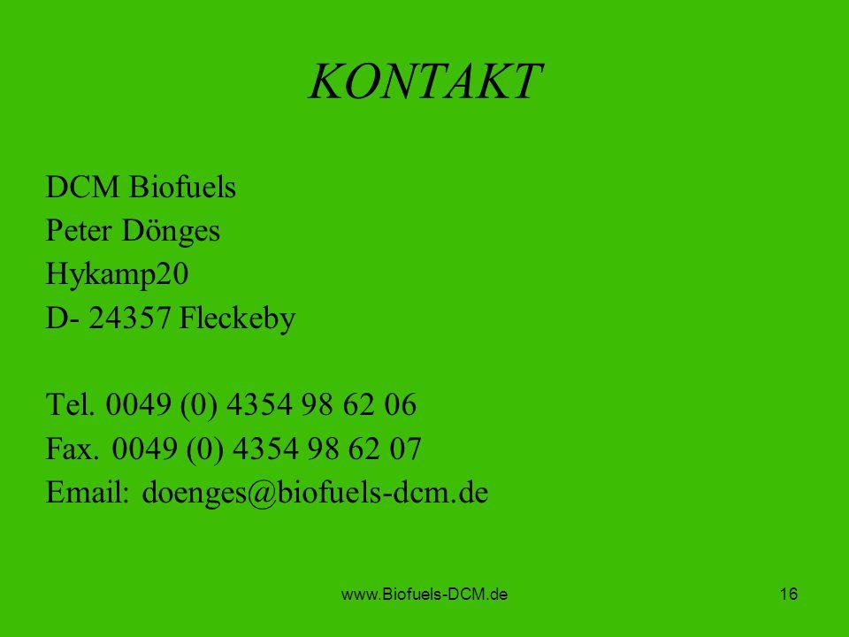 KONTAKT DCM Biofuels Peter Dönges Hykamp20 D- 24357 Fleckeby