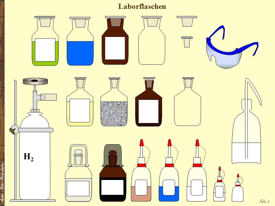 Laborflaschen H2 Autor: Peter Maisenbacher
