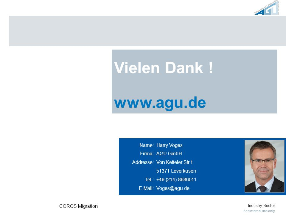 Vielen Dank ! www.agu.de. Feedback appreciated – feel free to send any comments to my e-mail address.
