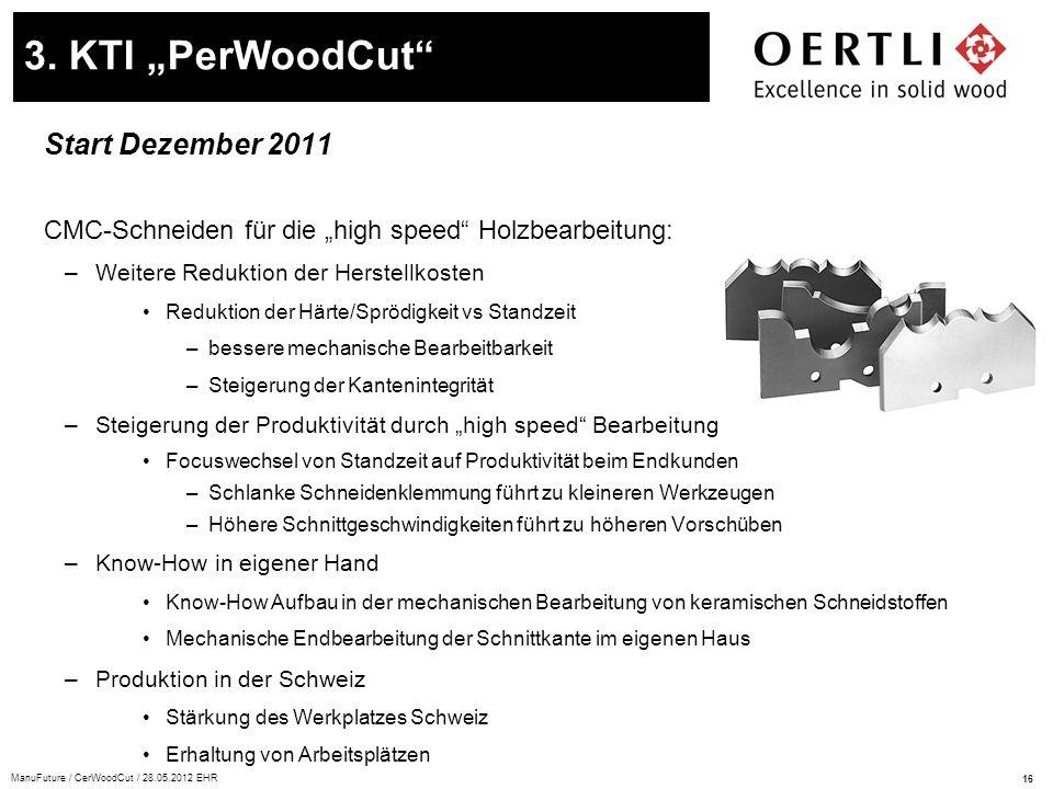 "3. KTI ""PerWoodCut Start Dezember 2011"