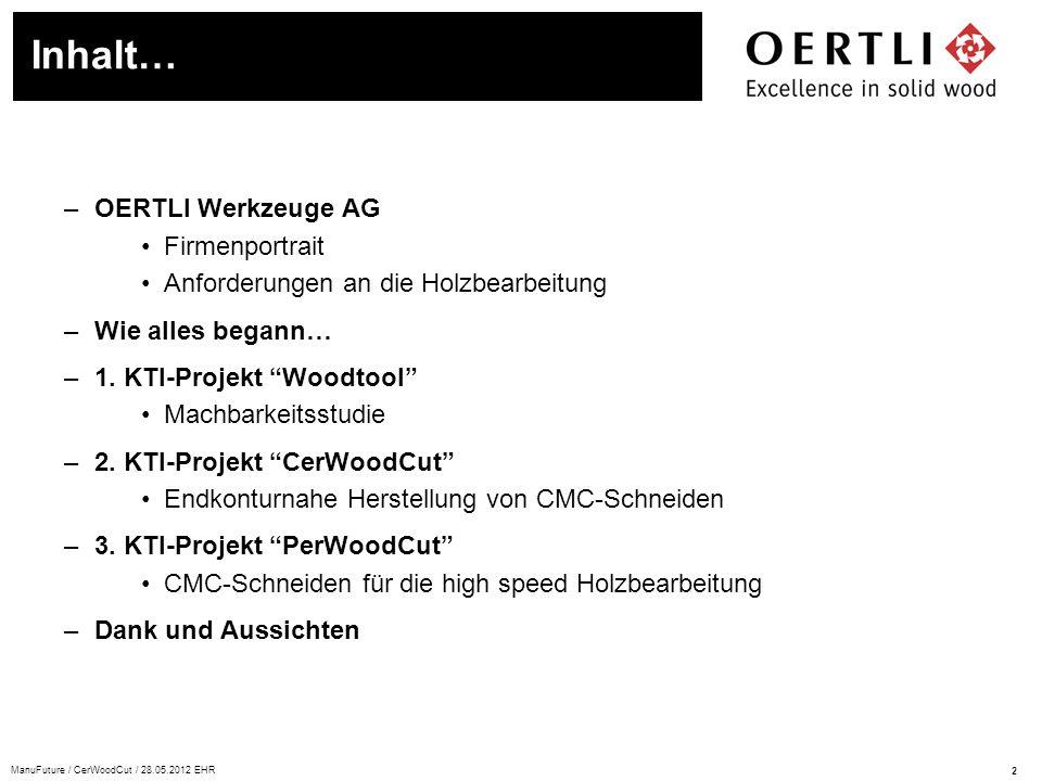 Inhalt… OERTLI Werkzeuge AG Firmenportrait